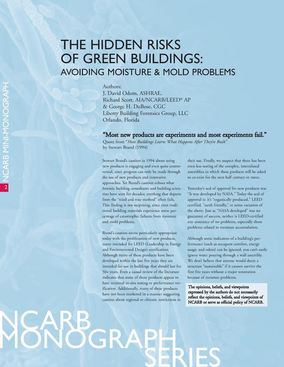 THE HIDDEN RISKS OF GREEN BUILDINGS  NCARB MINI-MONOGRAPH  AVOIDING MOISTURE   MOLD PROBLEMS  2  Authors  J. David Odom, A...