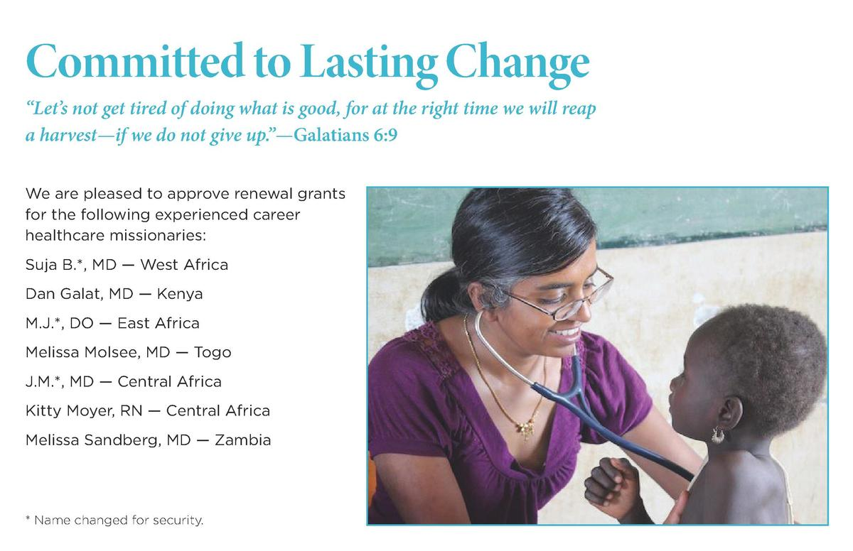 Committed to Lasting Change    Let   s not get tired of doing what is good, for at the right time we will reap a harvest  ...