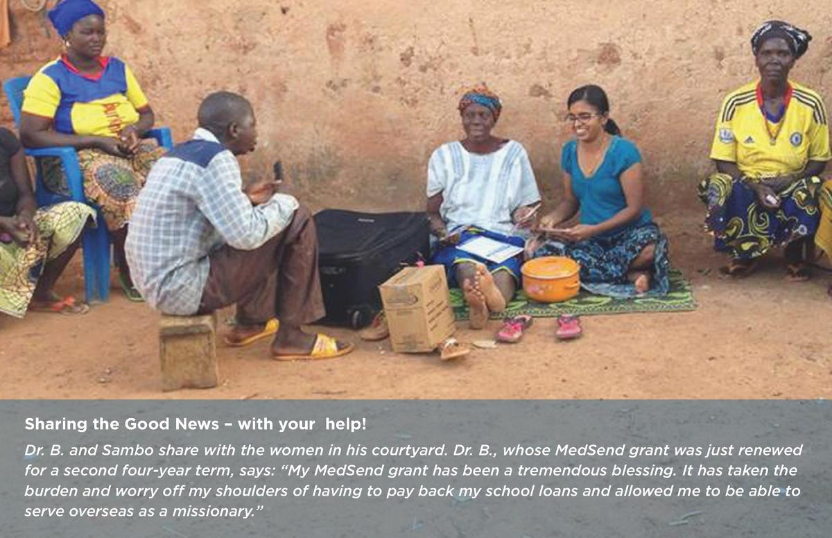 Sharing the Good News     with your help  Dr. B. and Sambo share with the women in his courtyard. Dr. B., whose MedSend gr...