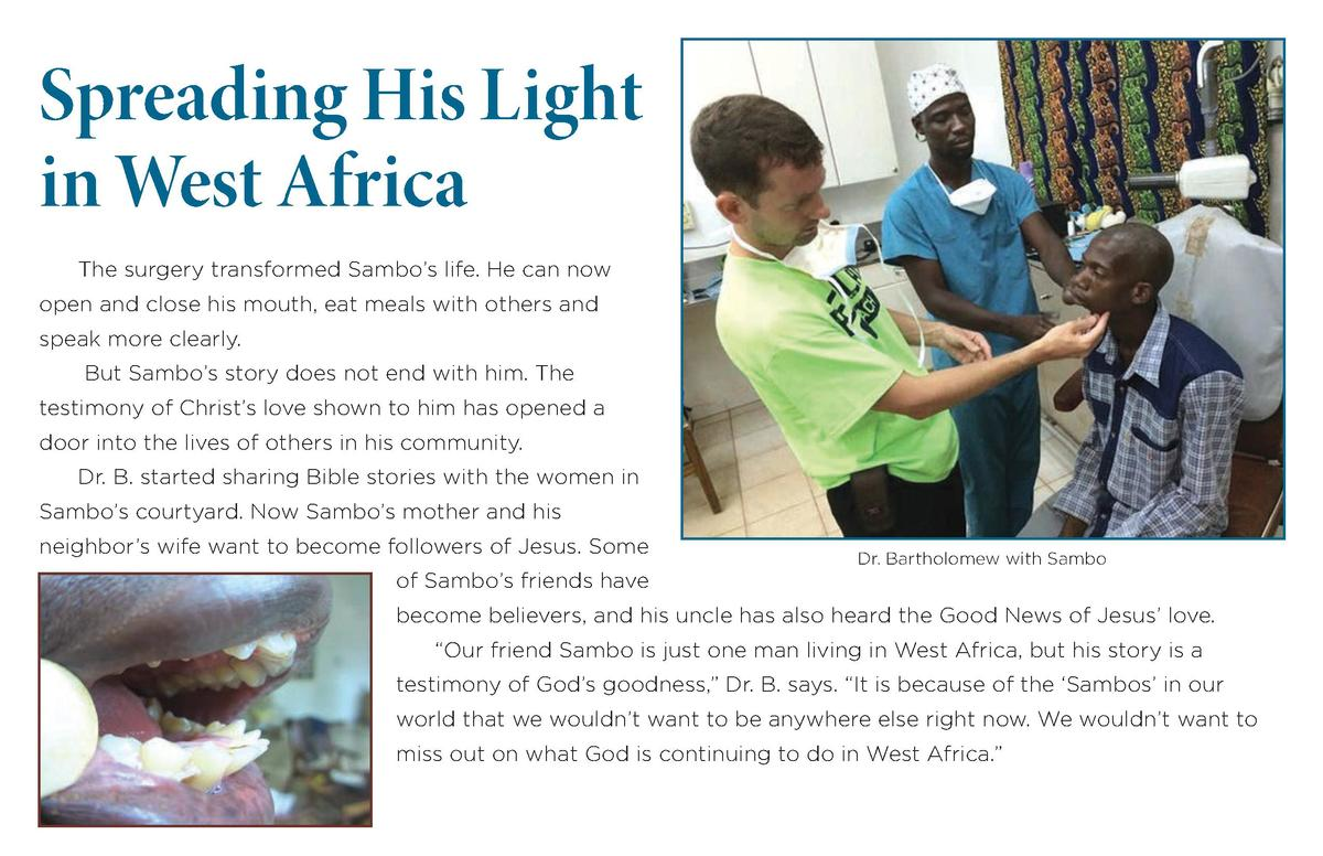 Spreading His Light in West Africa The surgery transformed Sambo   s life. He can now open and close his mouth, eat meals ...