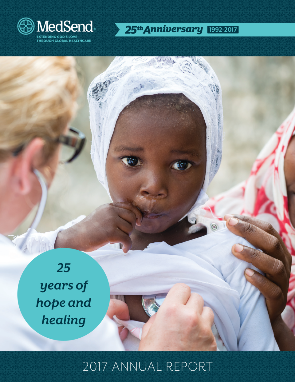 25 years of hope and healing 2017 ANNUAL REPORT  1