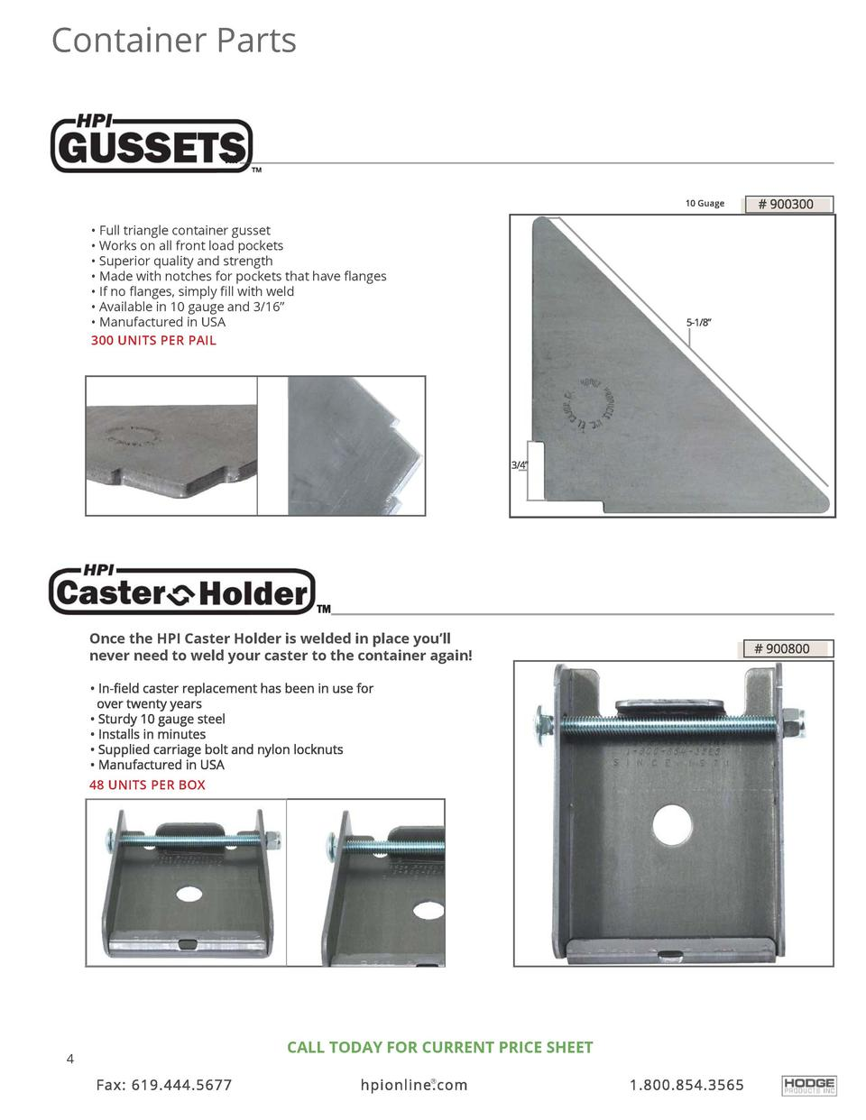 Container Parts      Full triangle container gusset     Works on all front load pockets     Superior quality and strength ...