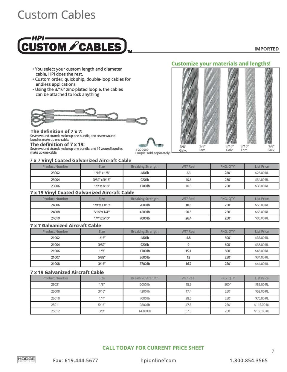 IMPORTED    200009  7 x 7 Vinyl Coated Galvanized Aircraft Cable Product Number  Size  Breaking Strength  WT  Reel  PKG. Q...