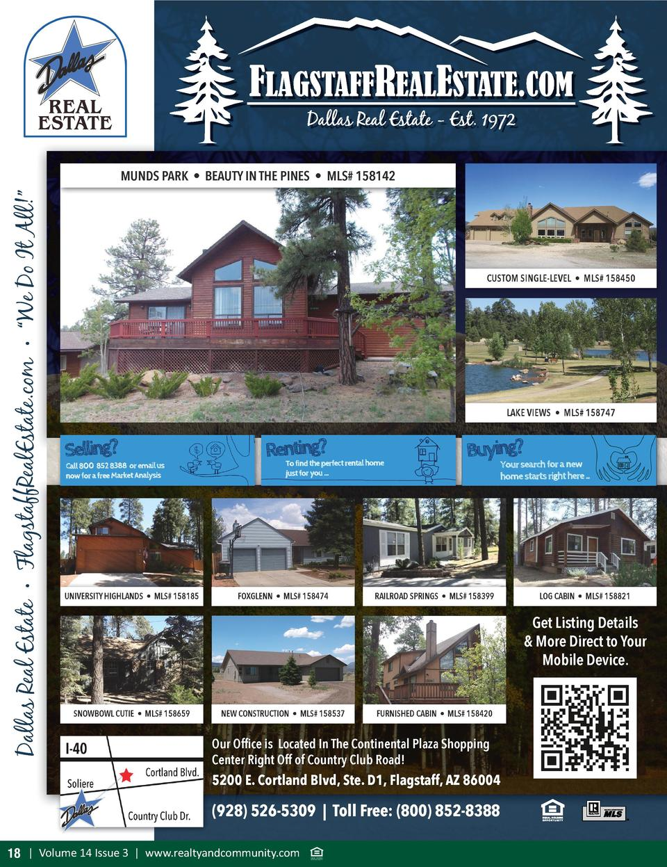 Dallas Real Estate     FlagstaffRealEstate.com        We Do It All      MUNDS PARK     BEAUTY IN THE PINES     MLS  158142...