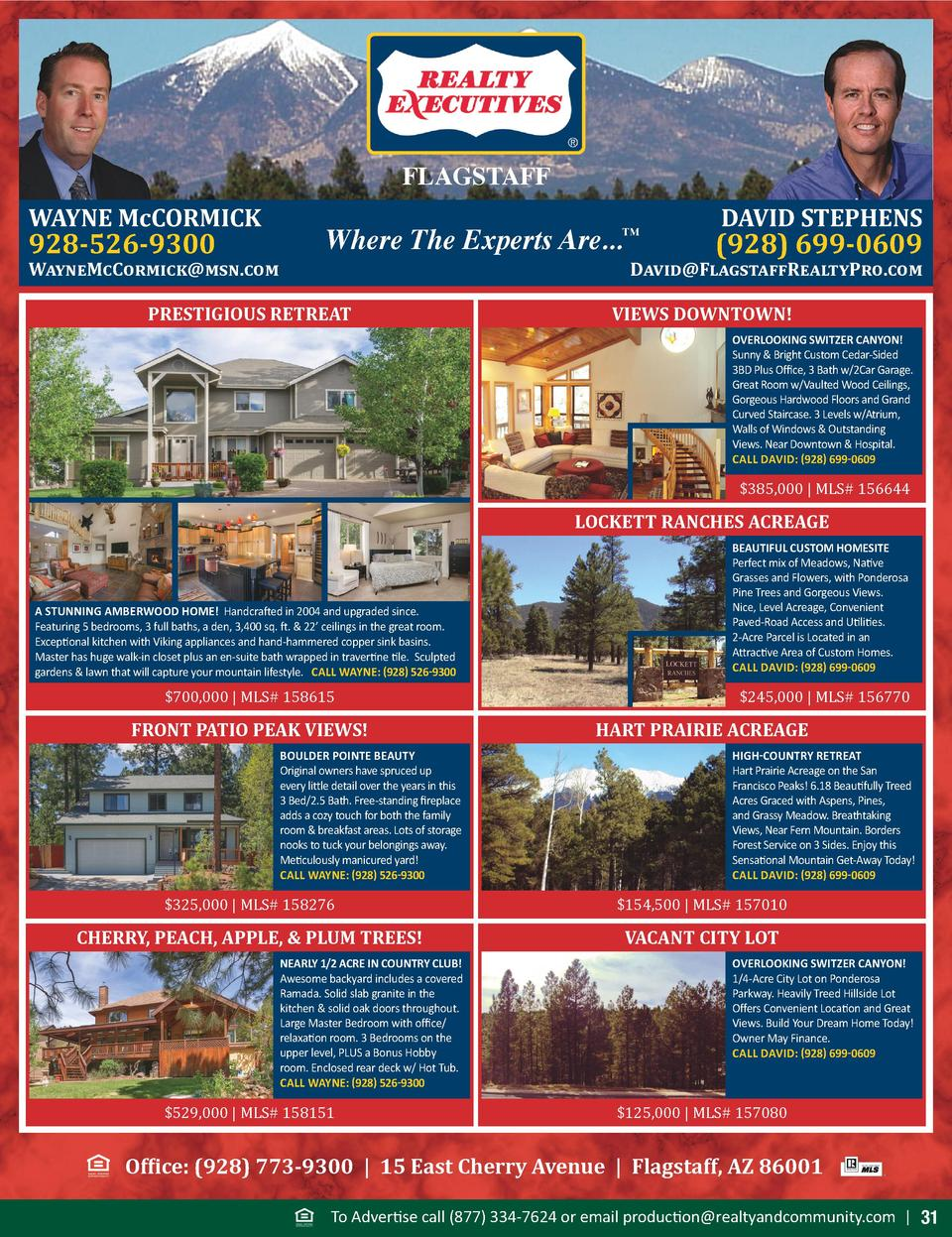FLAGSTAFF WAYNE McCORMICK  928-526-9300  WayneMcCormick msn.com  Where The Experts Are...       PRESTIGIOUS RETREAT  DAVID...