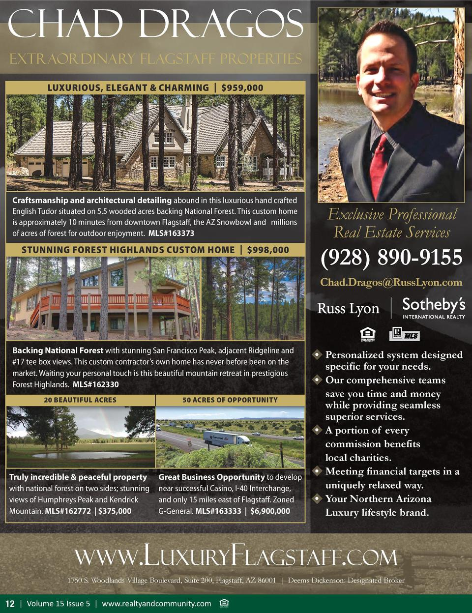 Chad Dragos Extraordinary Flagstaff Properties LUXURIOUS, ELEGANT   CHARMING    959,000  Craftsmanship and architectural d...
