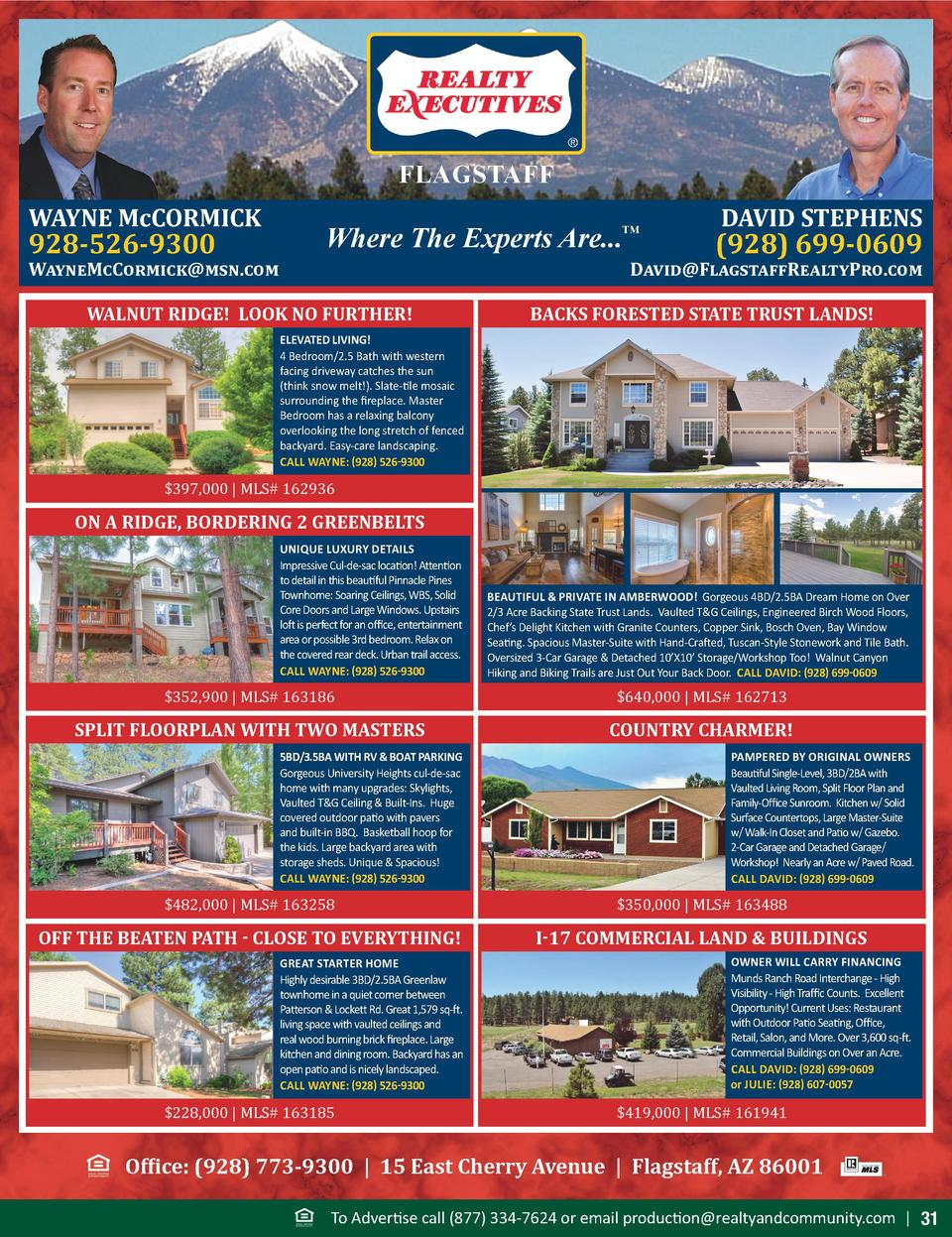 FLAGSTAFF WAYNE McCORMICK  928-526-9300  Where The Experts Are...     WayneMcCormick msn.com  DAVID STEPHENS   928  699-06...