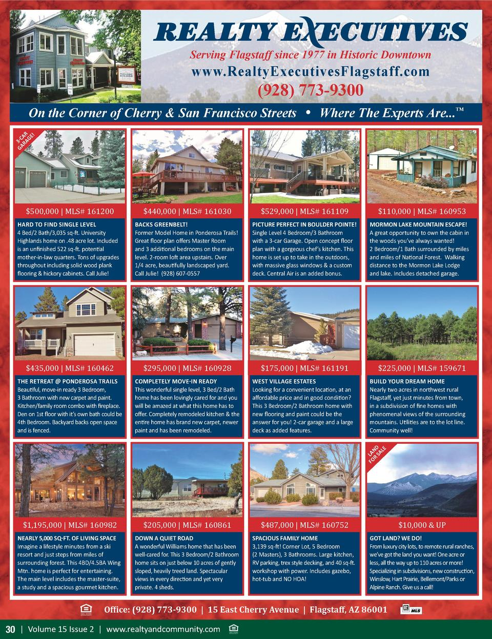 Serving Flagstaff since 1977 in Historic Downtown  www.RealtyExecutivesFlagstaff.com   928  773-9300  GA 3-C RA AR GE    O...