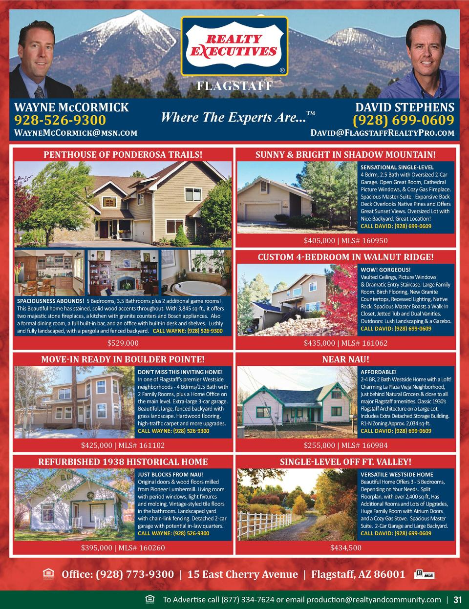 FLAGSTAFF WAYNE McCORMICK  Where The Experts Are...       928-526-9300  WayneMcCormick msn.com  DAVID STEPHENS   928  699-...