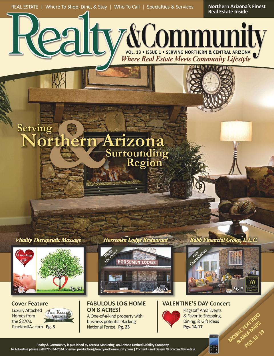 REAL ESTATE   Where To Shop, Dine,   Stay   Who To Call   Specialties   Services  Northern Arizona   s Finest Real Estate ...