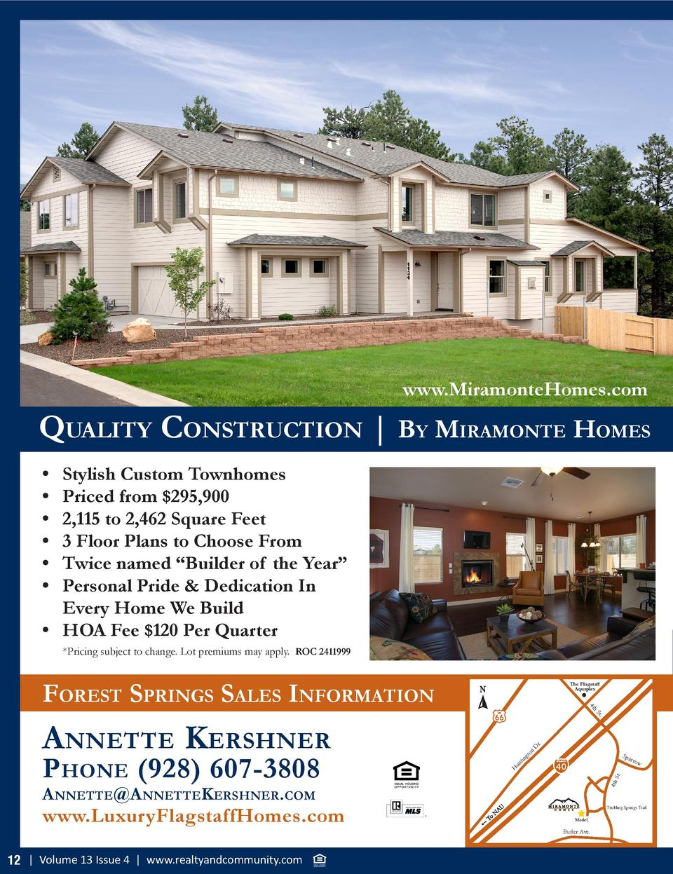 www.MiramonteHomes.com  Quality ConstruCtion   By MiraMonte HoMes                          Stylish Custom Townhomes Priced...