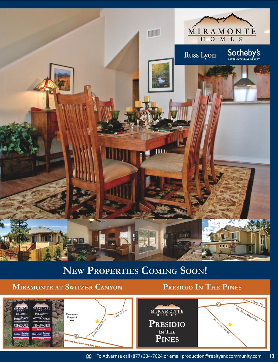 new ProPertieS CoMing Soon  MiraMonte at Switzer Canyon  PreSidio in the PineS S. M il  ton  Sw itz er Ca ny  on Blv d.  r...