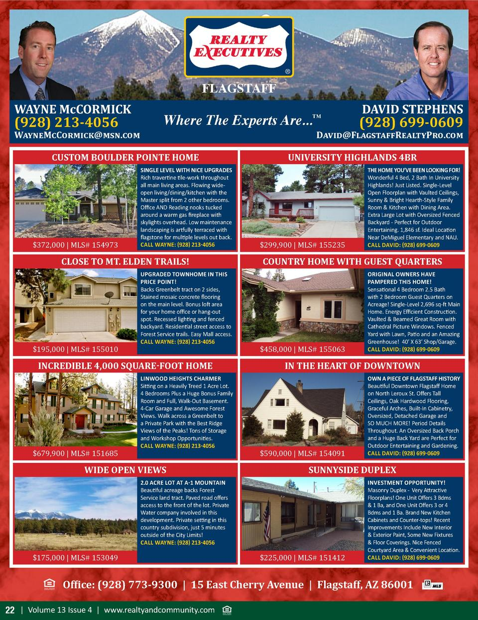FLAGSTAFF WAYNE McCORMICK   928  213-4056  WayneMcCormick msn.com  Where The Experts Are...       CUSTOM BOULDER POINTE HO...