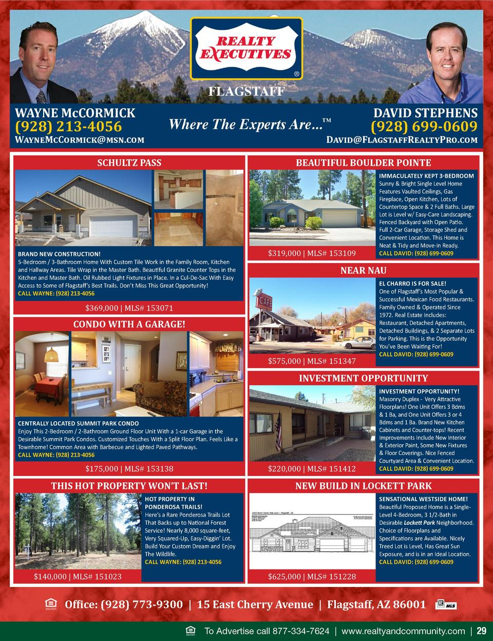 FLAGSTAFF WAYNE McCORMICK  Where The Experts Are...  DAVID STEPHENS        928  213-4056  WayneMcCormick msn.com SCHULTZ P...