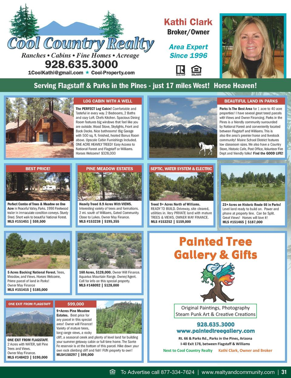Kathi Clark Broker Owner Ranches     Cabins     Fine Homes     Acreage  928.635.3000  Area Expert Since 1996  1CoolKathi g...