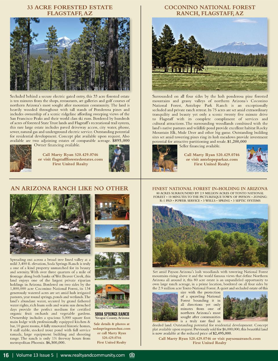 33 ACRE FORESTED ESTATE FLAGSTAFF, AZ  COCONINO NATIONAL FOREST RANCH, FLAGSTAFF, AZ  Secluded behind a secure electric ga...