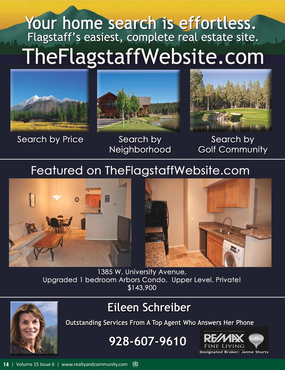 Flagstaff   s easiest, complete real estate site.  TheFlagstaffWebsite.com  14   Volume 15 Issue 6   www.realtyandcommunit...