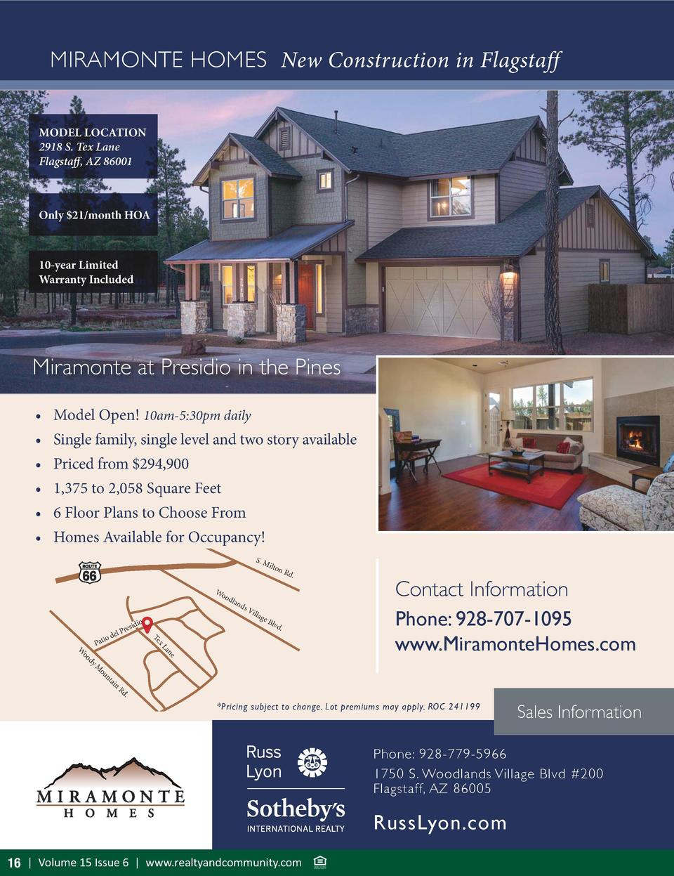 MIRAMONTE HOMES New Construction in Flagstaff MODEL LOCATION 2918 S. Tex Lane Flagstaff, AZ 86001  Only  21 month HOA  10-...