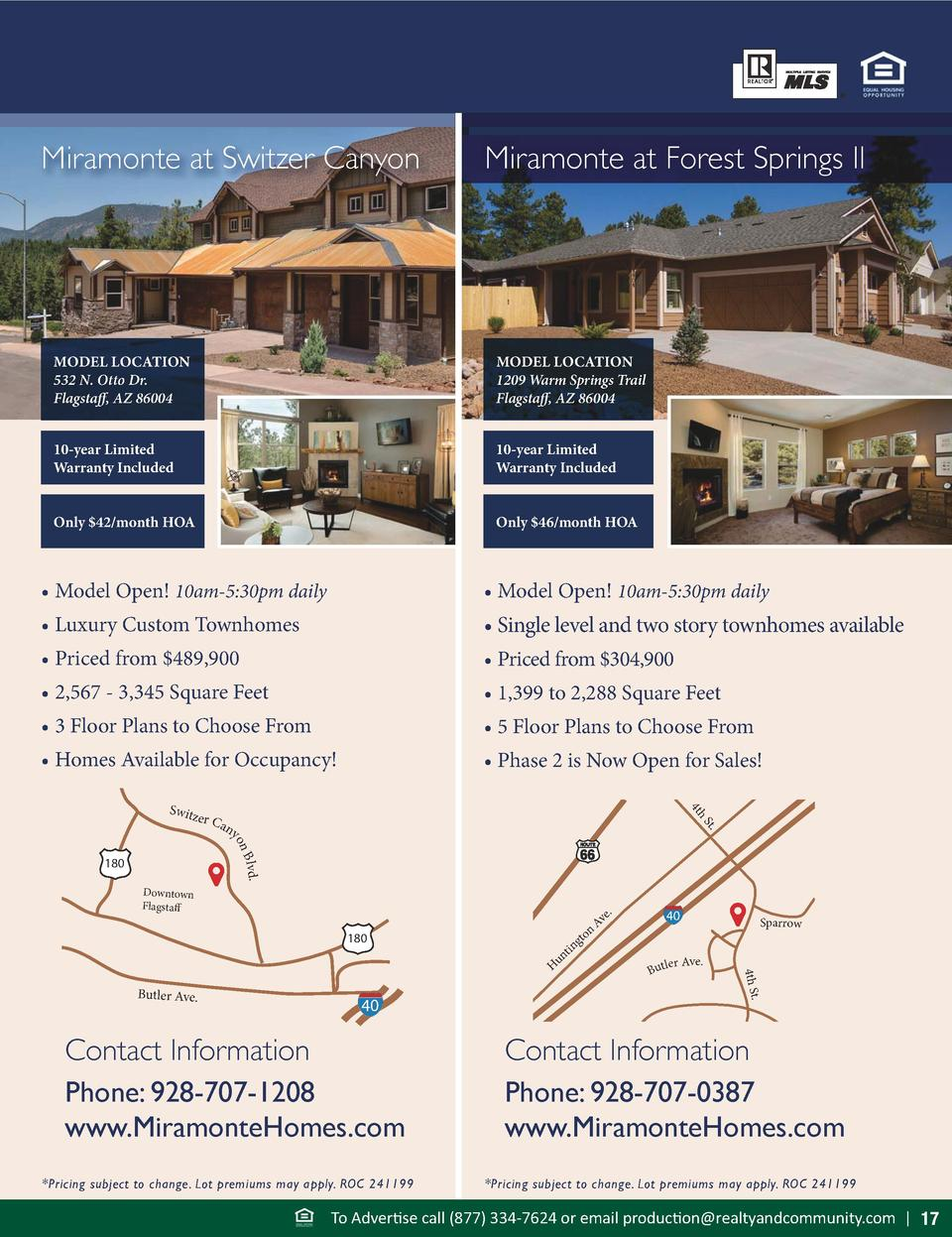 Miramonte at Switzer Canyon  Miramonte at Forest Springs II  MODEL LOCATION 532 N. Otto Dr. Flagstaff, AZ 86004  MODEL LOC...