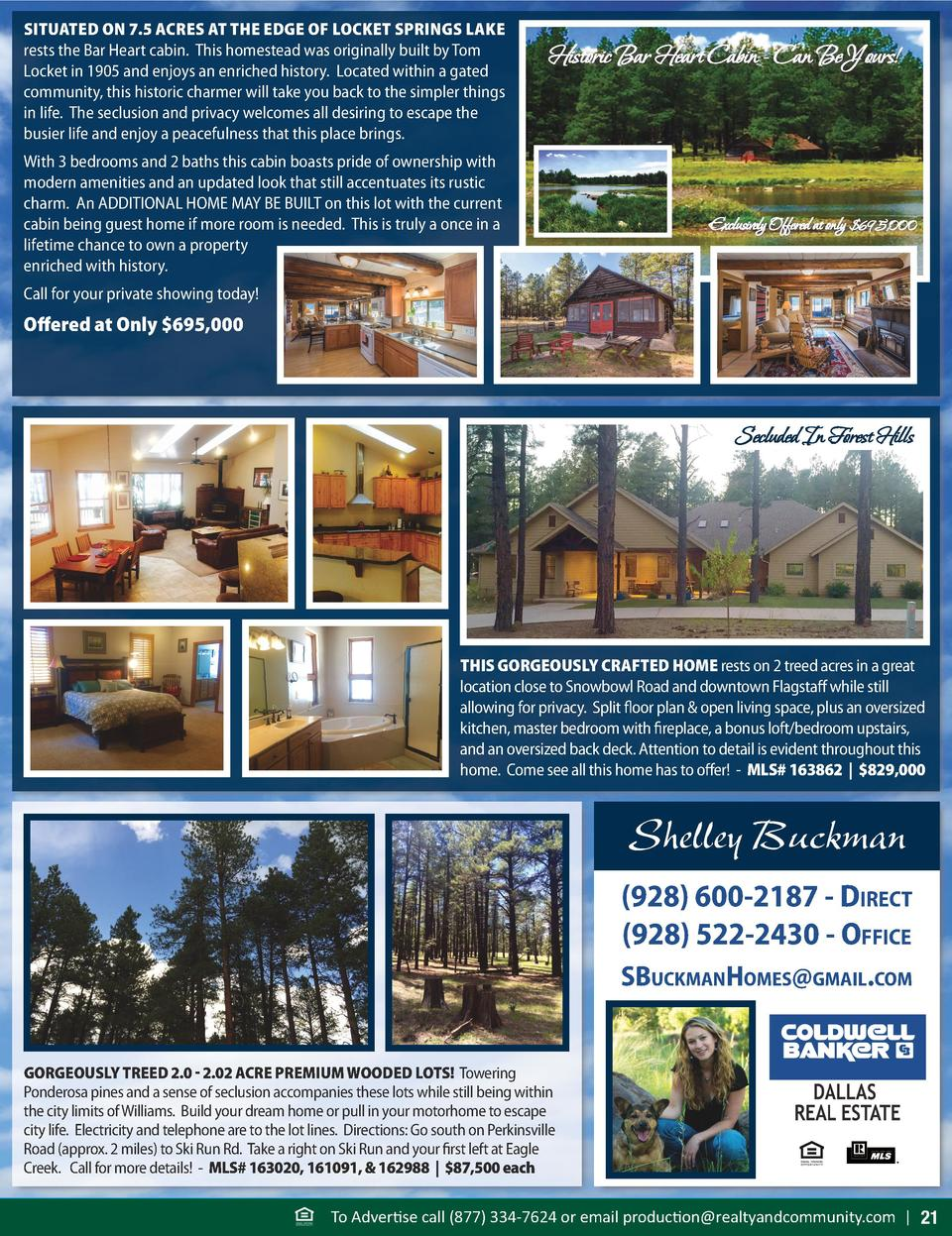 SITUATED ON 7.5 ACRES AT THE EDGE OF LOCKET SPRINGS LAKE rests the Bar Heart cabin. This homestead was originally built by...
