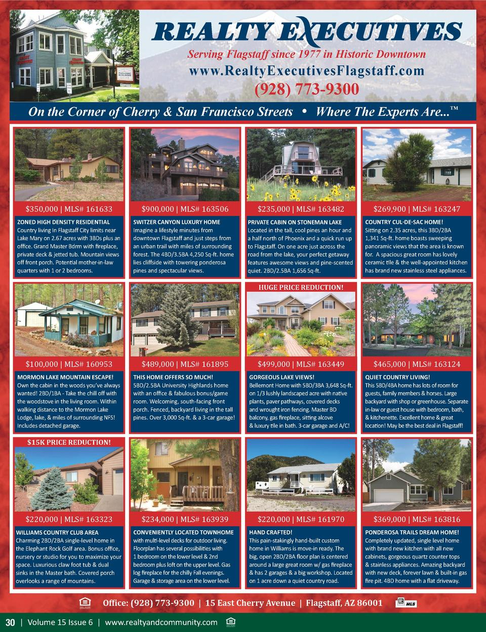 Serving Flagstaff since 1977 in Historic Downtown  www.RealtyExecutivesFlagstaff.com   928  773-9300 On the Corner of Cher...
