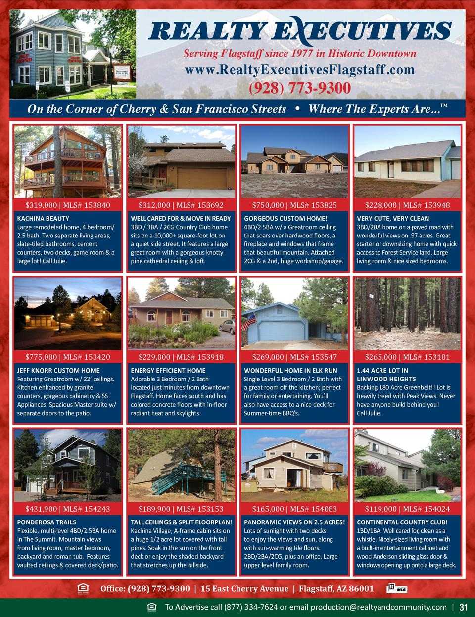 Serving Flagstaff since 1977 in Historic Downtown  www.RealtyExecutivesFlagstaff.com   928  773-9300  On the Corner of Che...