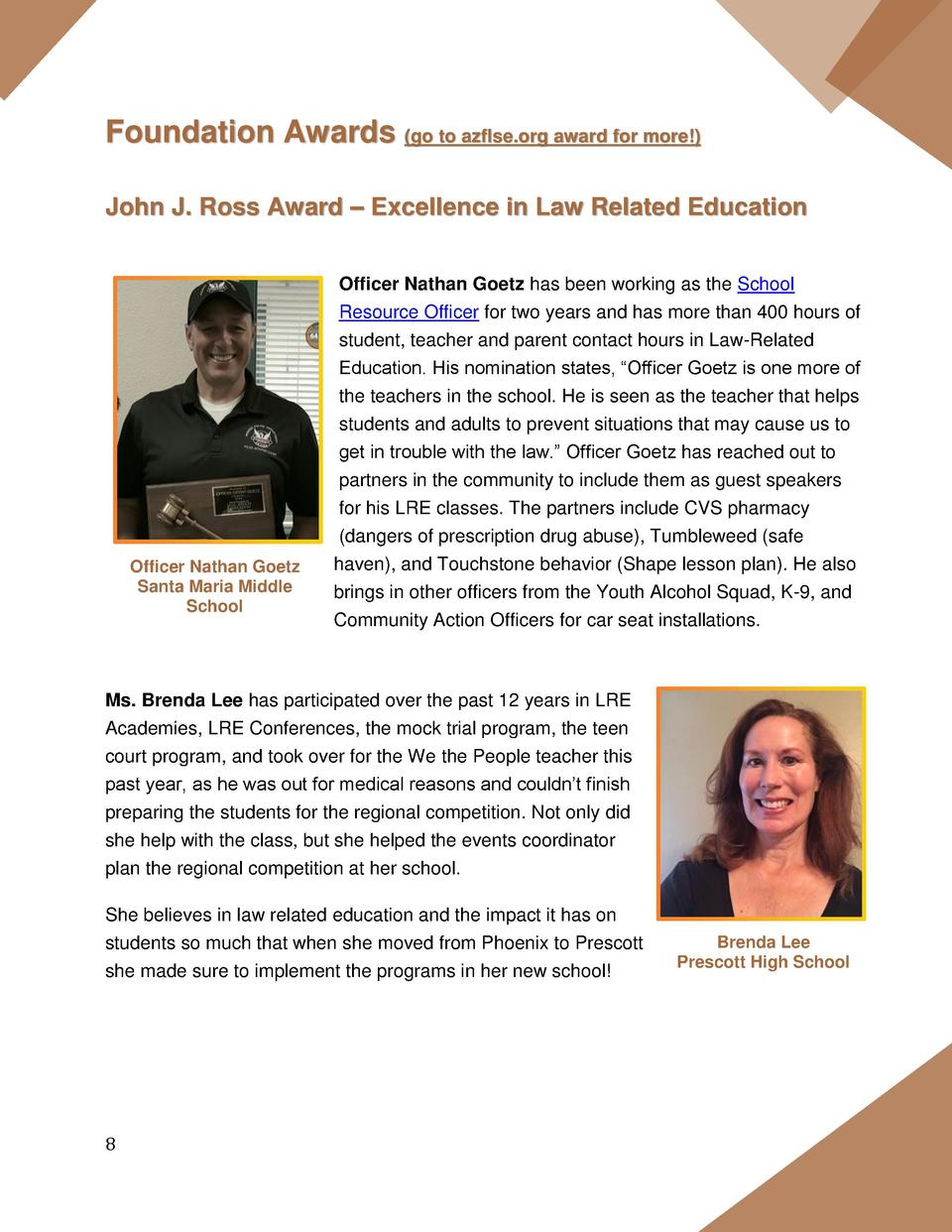 Foundation Awards  go to azflse.org award for more   John J. Ross Award     Excellence in Law Related Education Officer Na...