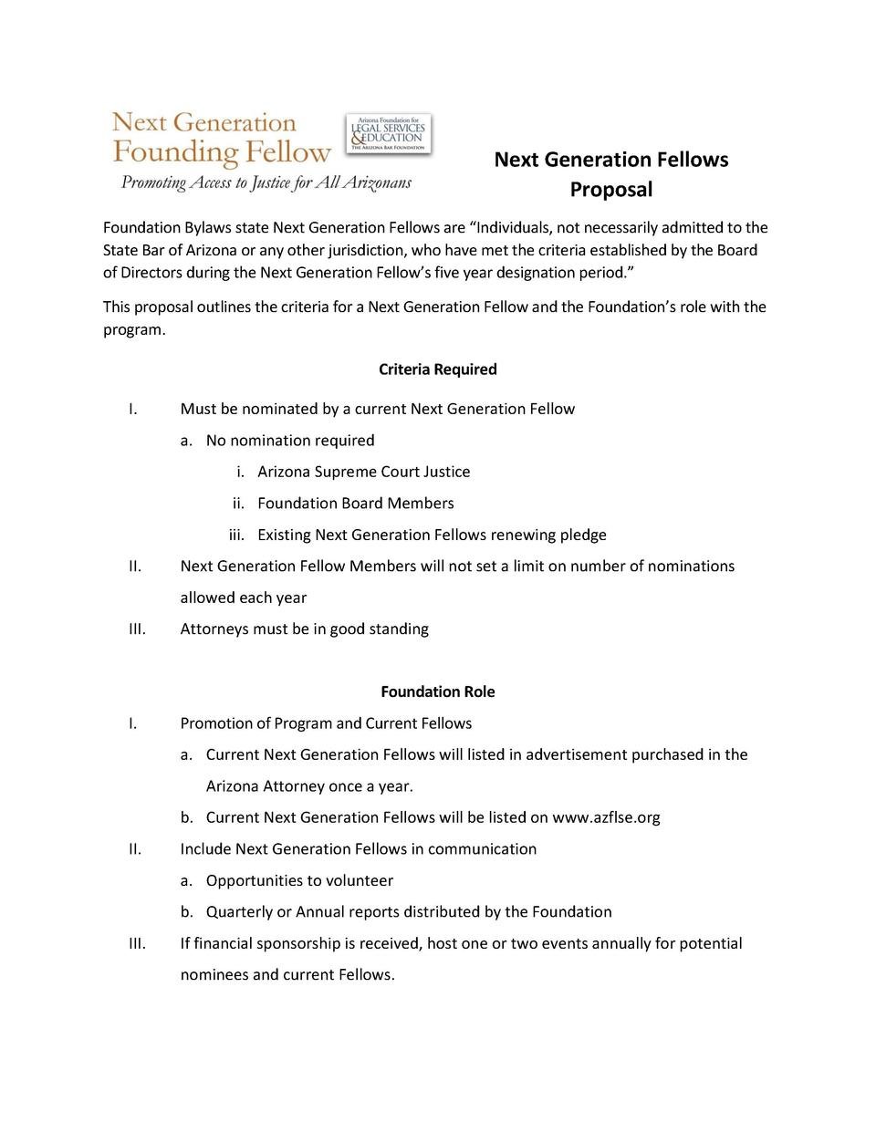Next Generation Fellows Proposal Foundation Bylaws state Next Generation Fellows are    Individuals, not necessarily admit...