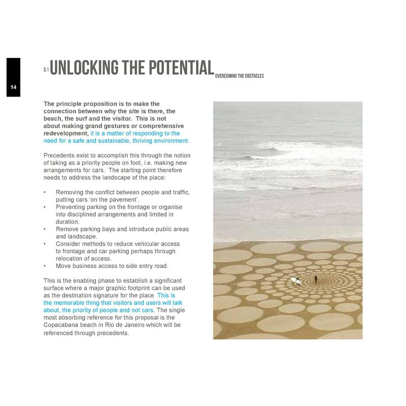 3.1  Unlocking the Potential  14  The principle proposition is to make the connection between why the site is there, the b...