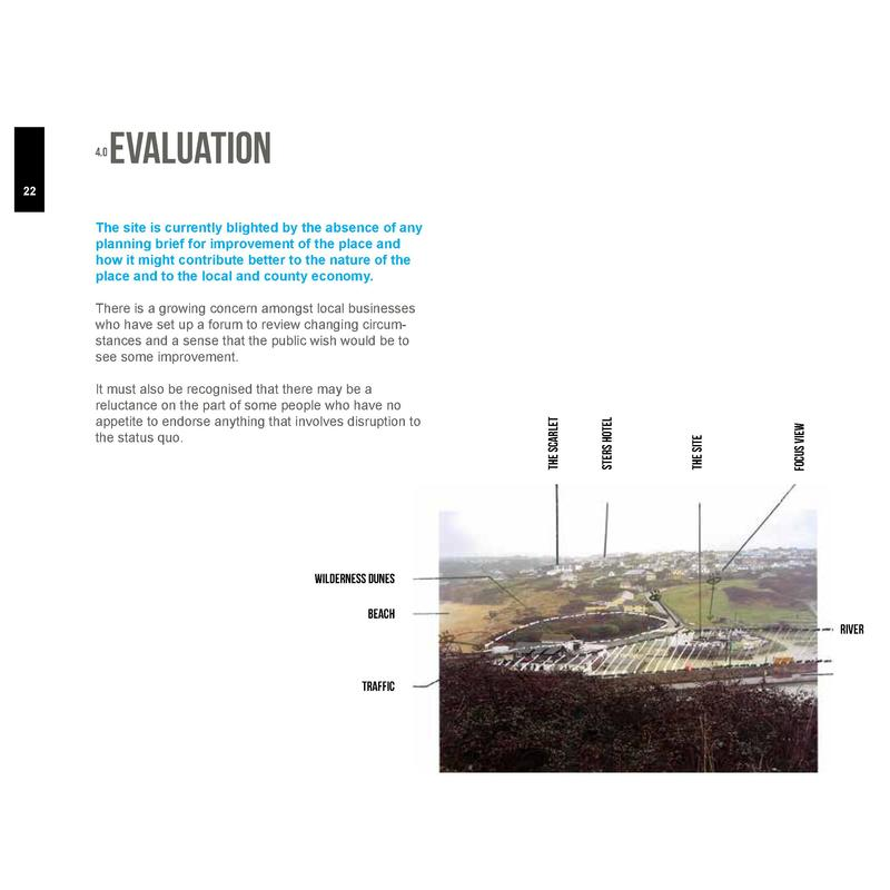 4.0  Evaluation  22  The site is currently blighted by the absence of any planning brief for improvement of the place and ...