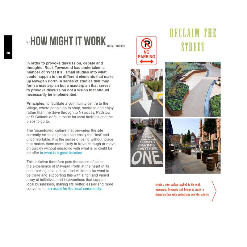 5.1  How might it work  Initial THOUGHTS  30  reclaim the street  In order to provoke discussion, debate and thoughts, Roc...