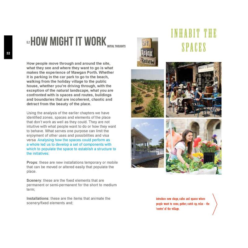5.2  How might it work  Initial thoughts  32  INHABIT THE s pa c e s  How people move through and around the site, what th...