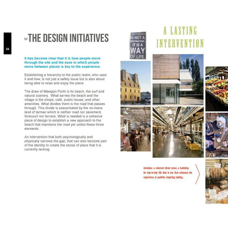 6.0  The Design Initiatives  34  A LASTING i n t e rv e n t i o n  It has become clear that it is how people move through ...