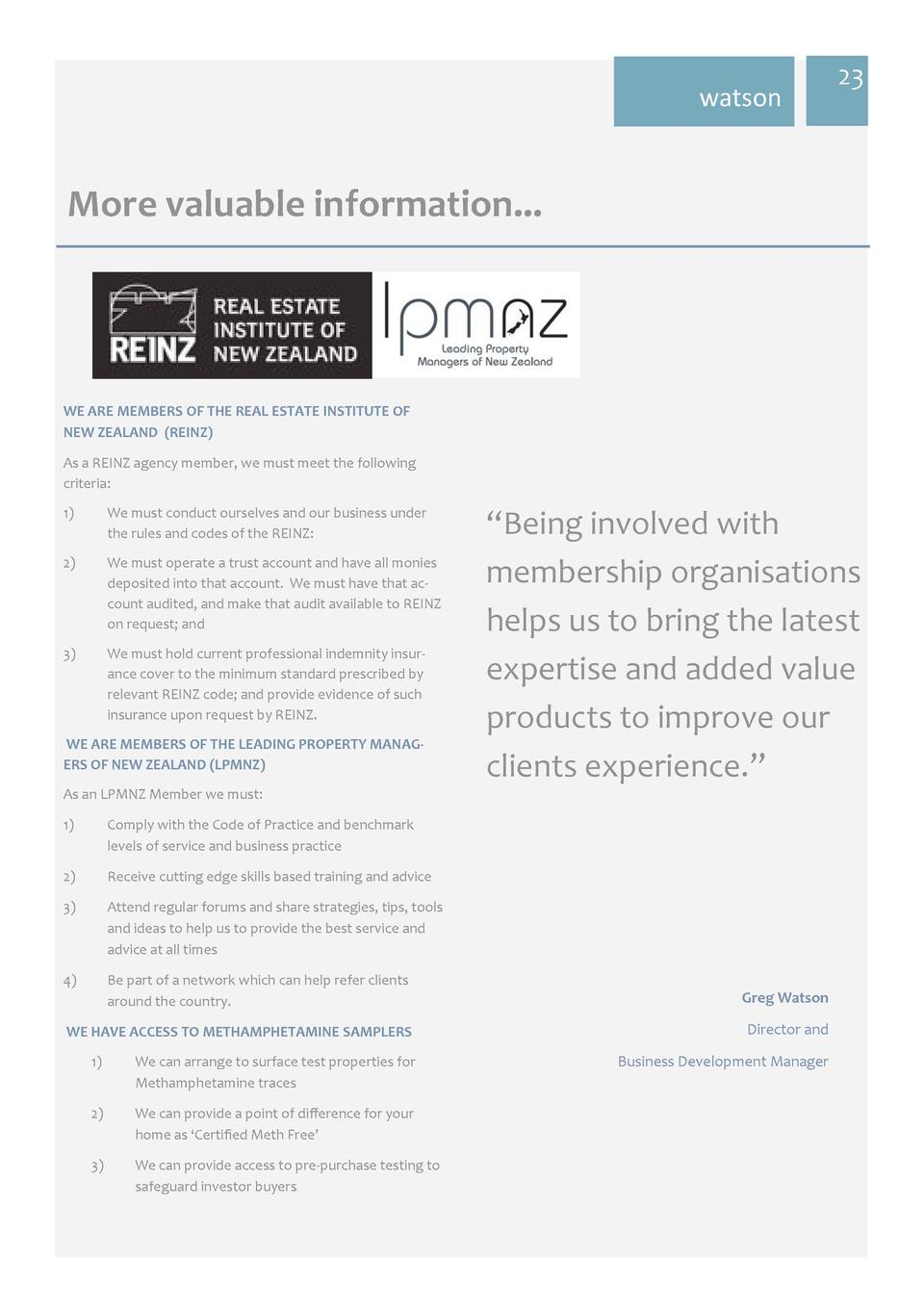 watson  23     More  valuable  information...    WE  ARE  MEMBERS  OF  THE  REAL  ESTATE  INSTITUTE  OF   NEW  ZEALAND...