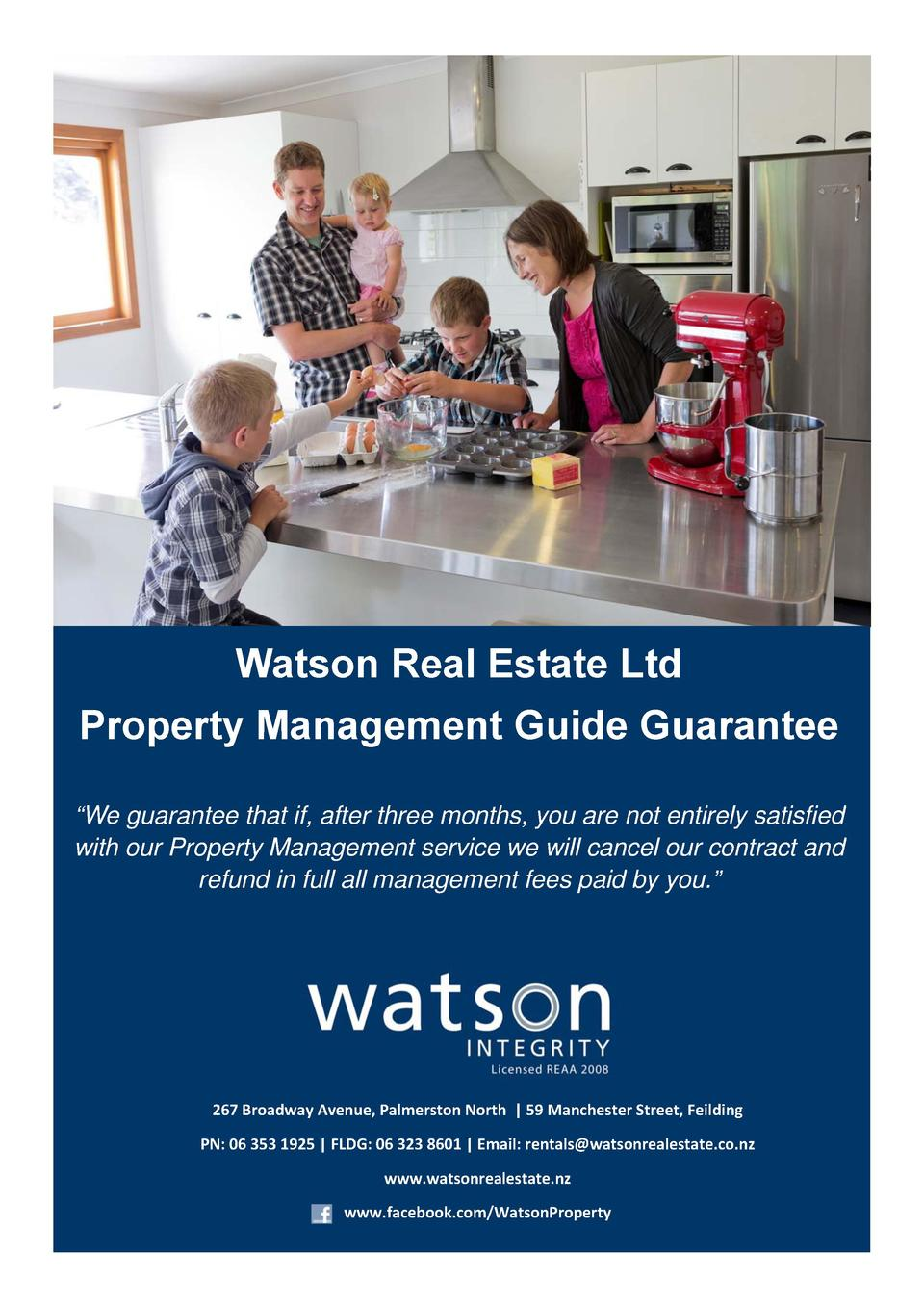 Watson Real Estate Ltd Property Management Guide Guarantee        We guarantee that if, after three months, you are no...
