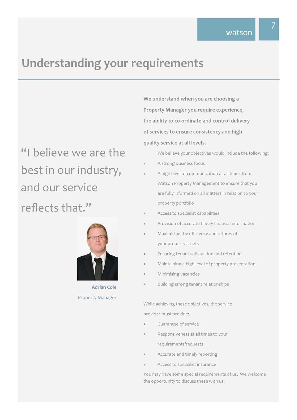 watson  Understanding  your  requirements   We  understand  when  you  are  choosing  a   Property  Manager  you  requ...