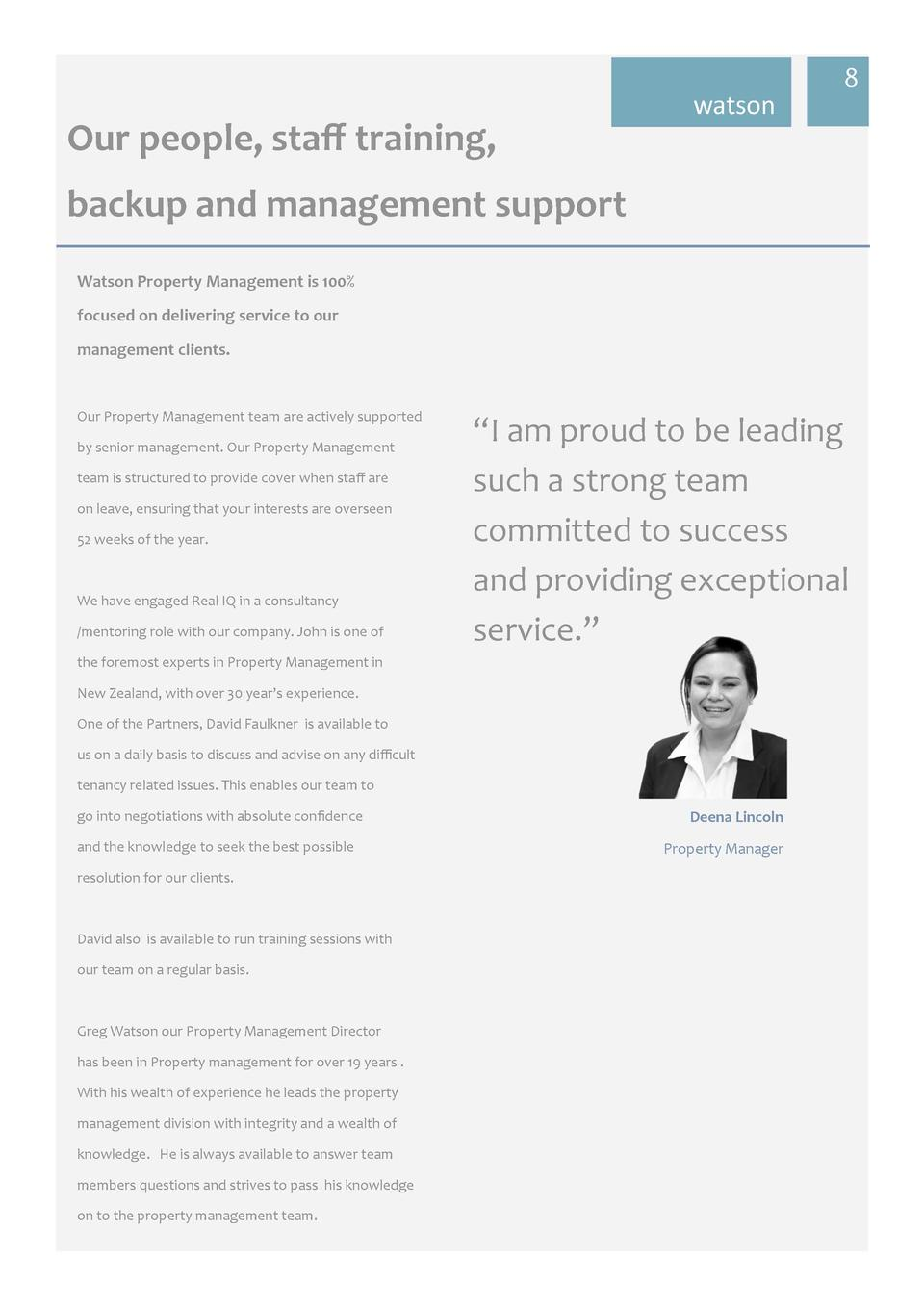 watson  8  Our  people,  sta     training,     backup  and  management  support   Watson  Property  Management  is  10...