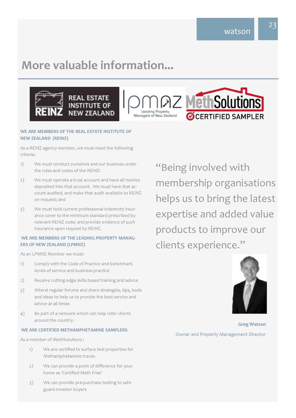 watson  23  More valuable information...  WE ARE MEMBERS OF THE REAL ESTATE INSTITUTE OF NEW ZEALAND  REINZ  As a REINZ ag...