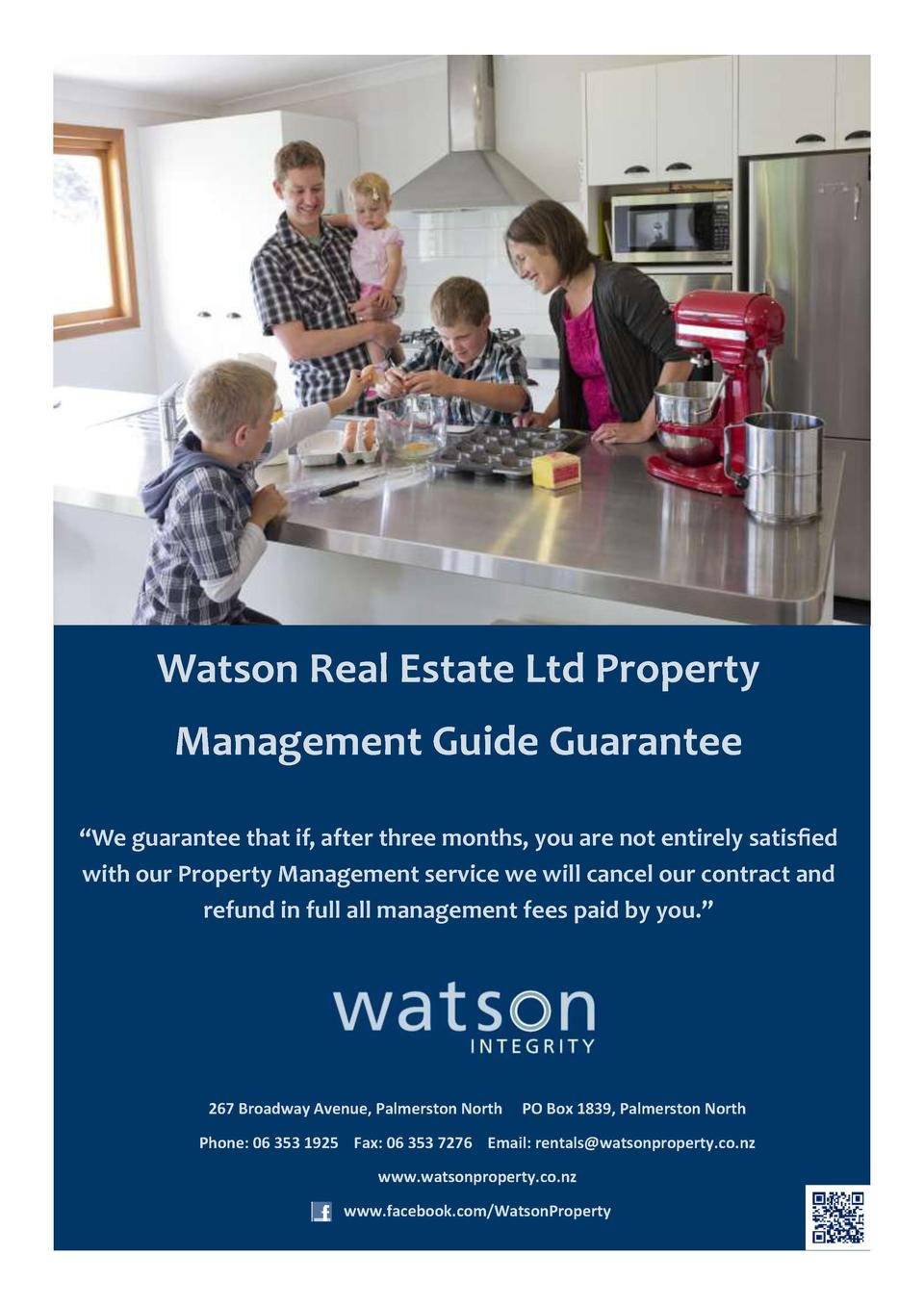 Watson Real Estate Ltd Property Management Guide Guarantee    We guarantee that if, after three months, you are not entire...