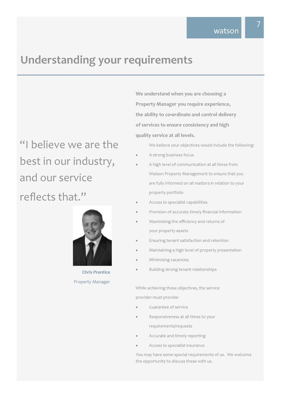 watson  Understanding your requirements We understand when you are choosing a Property Manager you require experience, the...