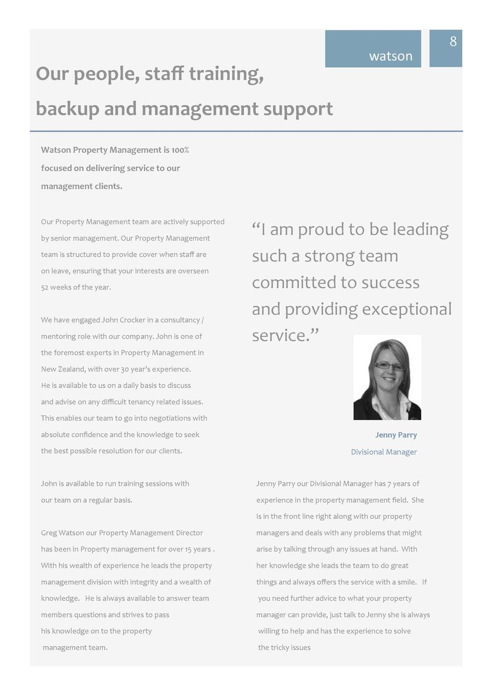 watson  8  Our people, staff training, backup and management support Watson Property Management is 100  focused on deliver...