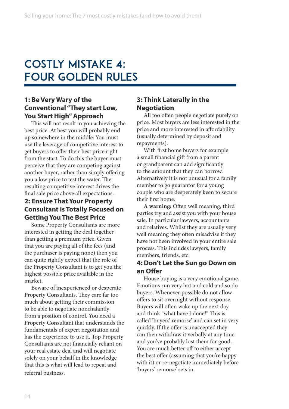 Selling your home  The 7 most costly mistakes  and how to avoid them   Costly Mistake 4  Four golden rules 1  Be Very Wary...