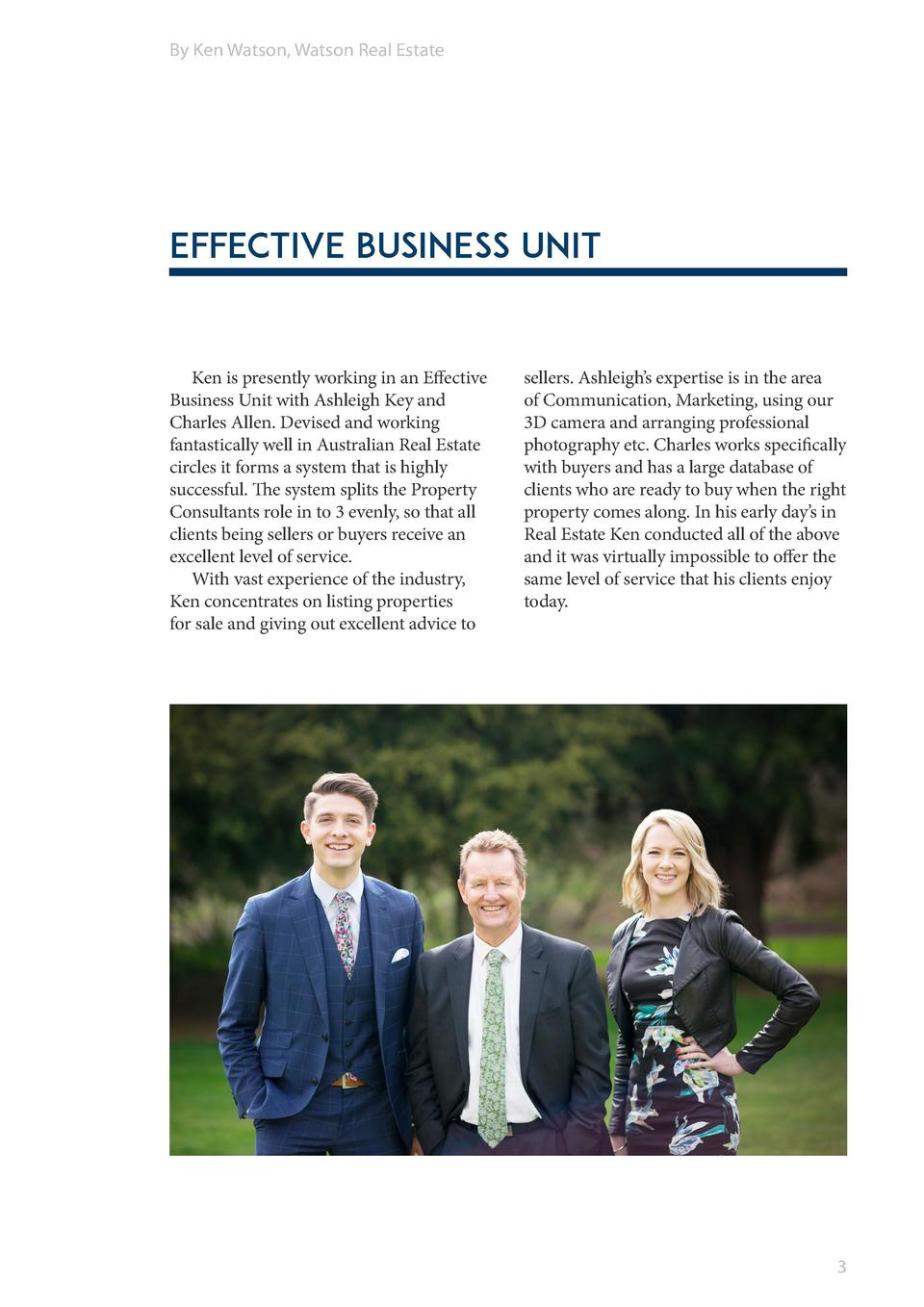 By Ken Watson, Watson Real Estate  Effective Business Unit  Ken is presently working in an Effective Business Unit with As...