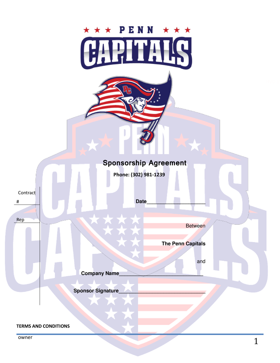Sponsorship Agreement Phone   302  981-1239 Contract    Date_____________________  Rep Between  The Penn Capitals  and Com...