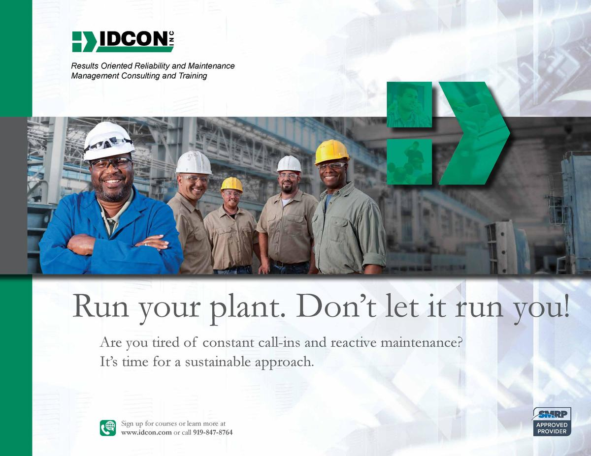 Results Oriented Reliability and Maintenance Management Consulting and Training  Run your plant. Don   t let it run you  A...