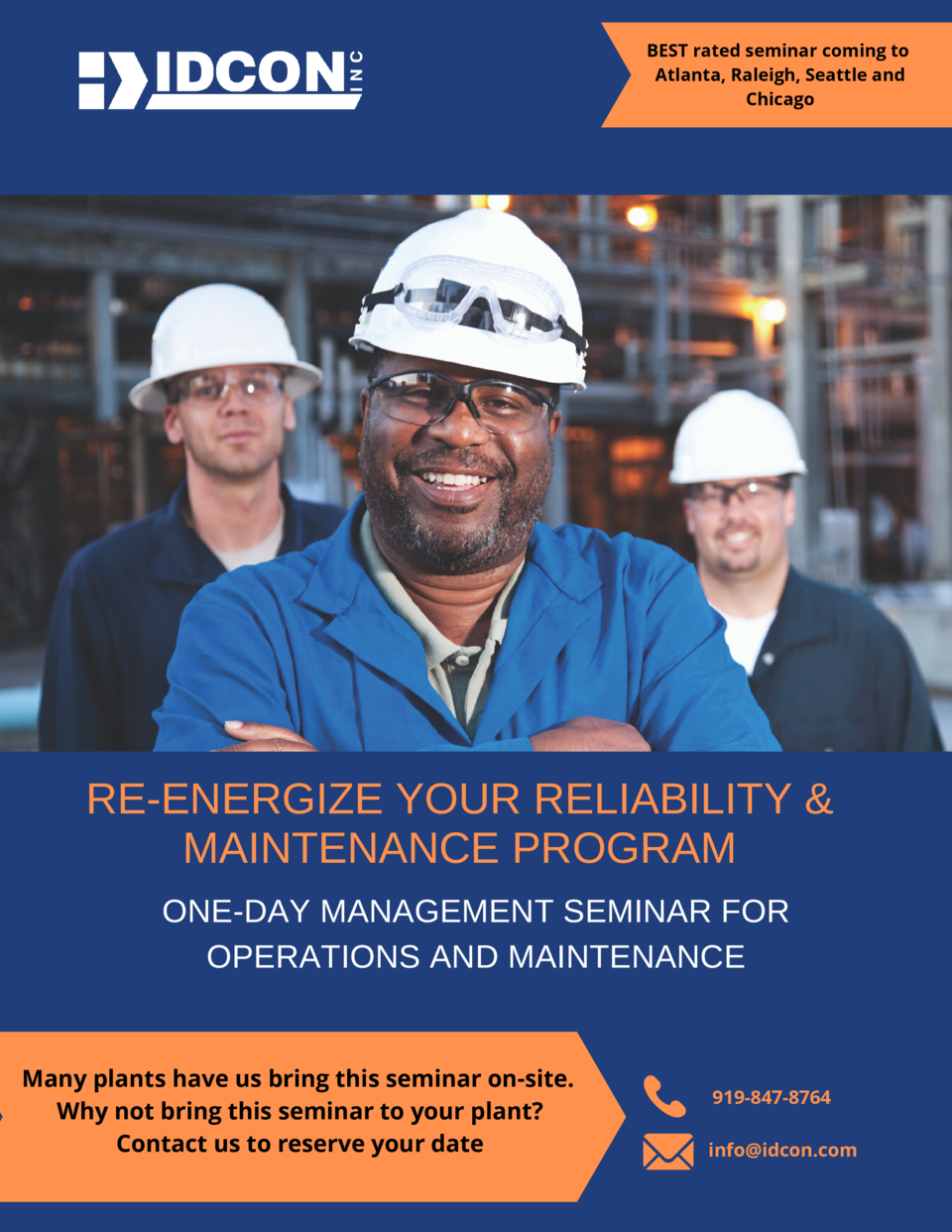 BEST rated seminar coming to Atlanta, Raleigh, Seattle and Chicago  RE-ENERGIZE YOUR RELIABILITY   MAINTENANCE PROGRAM ONE...