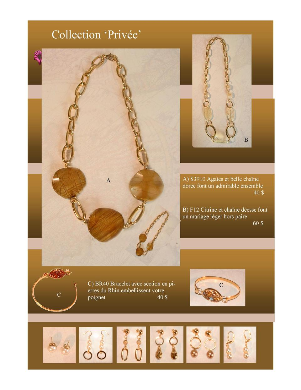 Collection    Priv  e     B  A A  S3910 Agates et belle cha  ne dor  e font un admirable ensemble 40    A  B  F12 Citrine ...