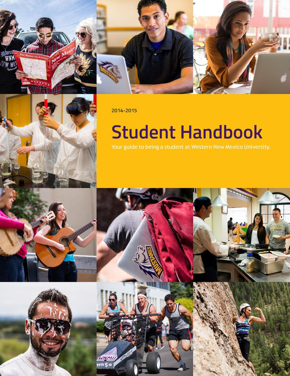 2014-2015  Student Handbook  Your guide to being a student at Western New Mexico University.