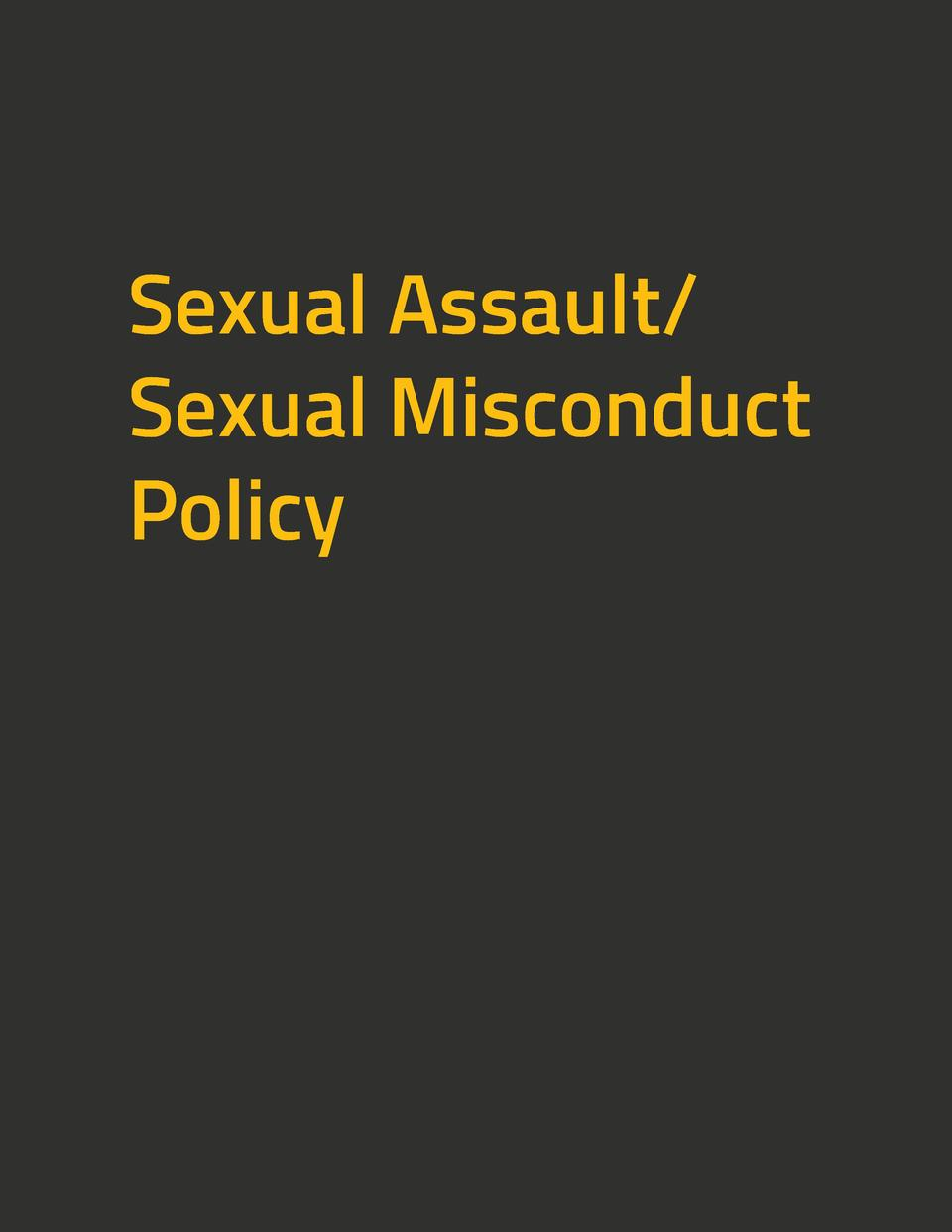 Sexual Assault  Sexual Misconduct Policy