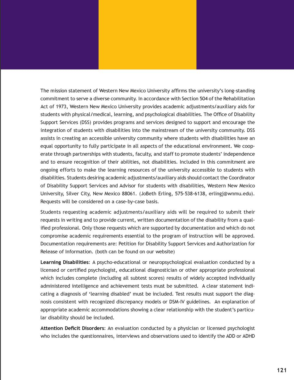 The mission statement of Western New Mexico University affirms the university   s long-standing commitment to serve a dive...